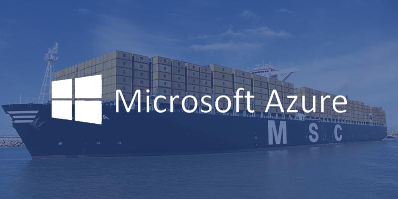 Microsoft Azure - Mediterranean Shipping Company, Transport & Logistics